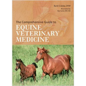 The Comprehensive Guide to Equine Veterinary Medicine, Hardcover |ISBN-10: 978-1-4027-1053-7  |ISBN-13: 9781402710537