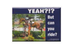 Yeah?!?! But Can You Ride? Blue Magnet