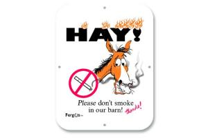 Hay Please Don't Smoke Fergus Barn Sign