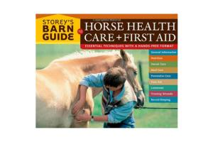 Storey's Barn Guide to Horse Health Care & First Aid, Softcover|ISBN-10:978-1-58017-639-2|ISBN-13: 9781580176392