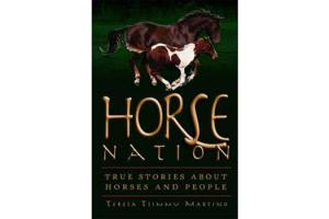 Horse Nation - True Stories about Horses and People, Softcover |ISBN- 10 : 0-939165-51-1|ISBN- 13 : |ISBN-13:9780939165513