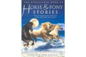 The Kingfisher Treasury of Horse and Pony Stories, Softcover |ISBN-10: 978-0-7534-6156-3  |ISBN-13: 9780753461563