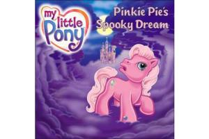 My Little Pony: Pinkie Pie's Spooky Dream,Softcover| ISBN- 10: 0-06-054949-1 | ISBN-13: 046594003508