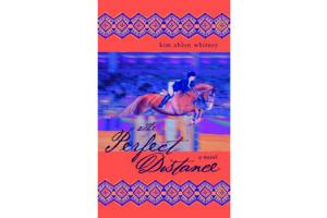 The Perfect Distance - A Novel, Softcover|ISBN-10: 978-0-553-49467-9|ISBN-13: 9780553494679