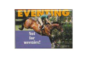 Eventing Not For Weenies Magnet