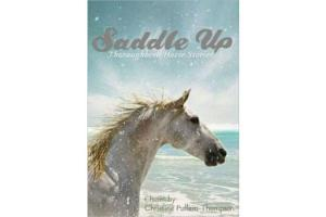 Saddle Up: Thoroughbred Horse Stories, Softcover|ISBN-10: 978-0-7534-6145-7|ISBN-13: 9780753461457