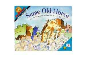 MathStart-Making Predictions/Level 2 - Same Old Horse, Softcover, | ISBN-10: 978-0-06-055771-3| ISBN-13: 9780060557713