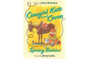 Cowgirl Kate & Cora: Spring Babies, Softcover |ISBN-10:978-0-547-56685-6| ISBN-13:9780547566856|