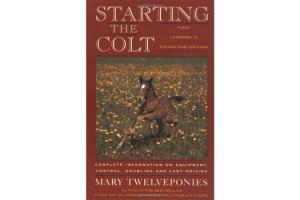Starting The Colt - First Lessons in Riding and Driving, Softcover|ISBN-10: 978-0-395-63127-0 |ISBN-13: 9780395631270