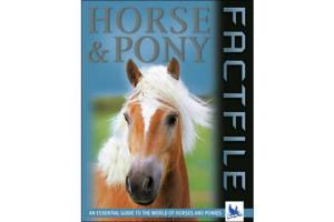 Horse & Pony Factfile, Hardcover | ISBN-10: 978-0-7534-6039-9| ISBN-13: 97807534-60399