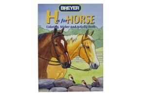 "Breyer ""H"" is for Horse Coloring, Sticker & Activity Book - 4120, Softcover 