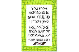 Kids Quips Magnet - You Know Someone Is Your Friend When...
