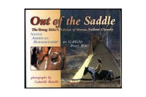Out of the Saddle - The Young Rider's Edition of Horse, Follow Closely , Softcover| ISBN- 10: 1-889540-74-9 ISBN-13: 9781889540740
