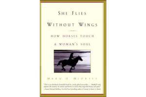 She Flies Without Wings - How Horses Touch a Woman's SoulSoftcover |ISBN-10: 978-0-385-33500-3 |ISBN-13: 9780385335003